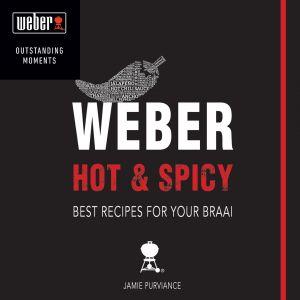 Weber Hot & Spicy Book